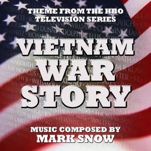 Vietnam War Story - Theme from the HBO TV series (Mark Snow) Single