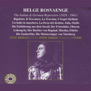 Helge Rosvaenge: The Italian & German Repertoire
