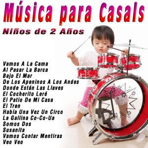 Música para Casals: Niños de 2 Años