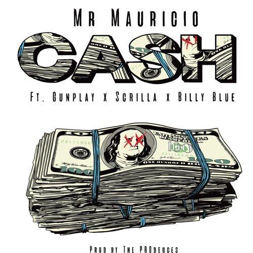 Cash (feat. Gunplay, Scrilla & Billy Blue)