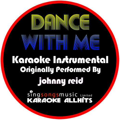 Karaoke All Hits - Dance With Me (Originally Performed By Johnny