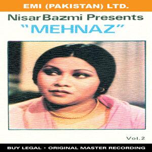 "Nisar Bazmi Presents ""Mehnaz"" Vol -2"