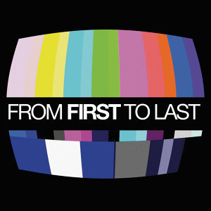 From First To Last - International Version