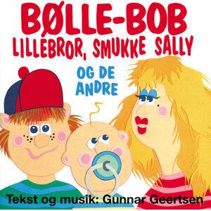 Bølle-Bob, Lillebror, Smukke Sally Og De Andre