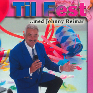 Til Fest Med Johnny Reimar / CD 1