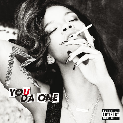 You Da One - Explicit Version