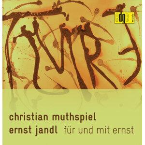 Ernst Jandl: Für Und Mit Ernst