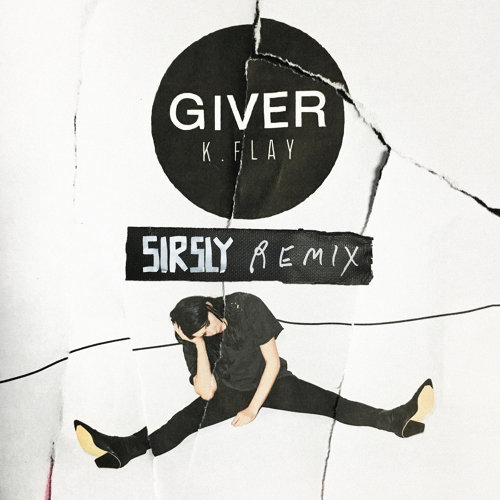 Giver - Sir Sly Remix