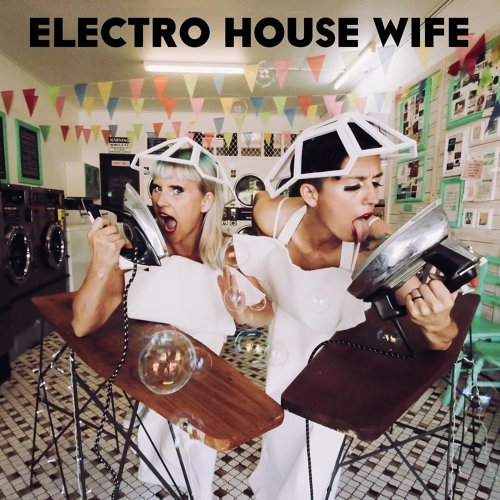 Electro House Wife
