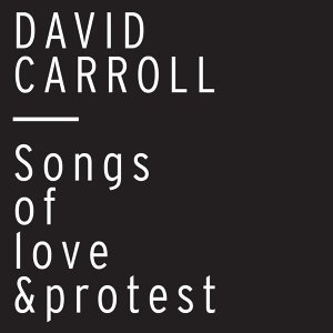 Songs of Love and Protest
