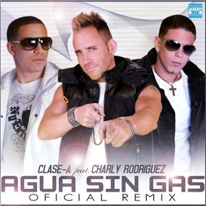 Agua Sin Gas - Oficial Remix