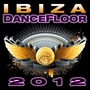 Ibiza Dance Floor 2012