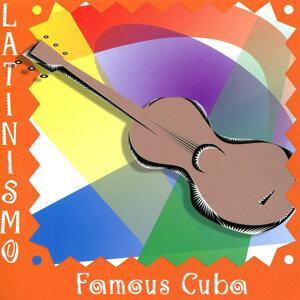 Latinismo: Famous Cuba