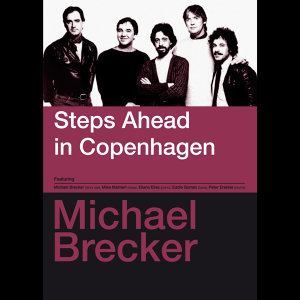 Steps Ahead in Copenhagen (Bonus Track Version)