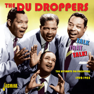 Talk That Talk ! - The Ultimate Du Droppers, 1952 - 1955