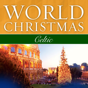World Christmas - Celtic
