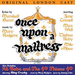 Once Upon a Mattress / Ali Baba and The 40 Thieves 40