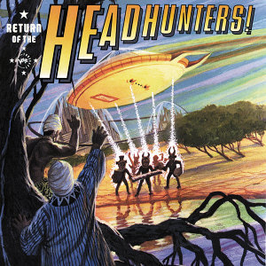 Return Of The Headhunters