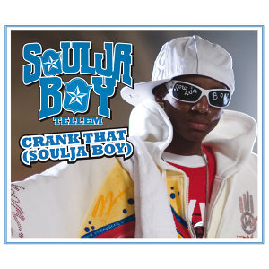 Crank That (Soulja Boy) - International Version