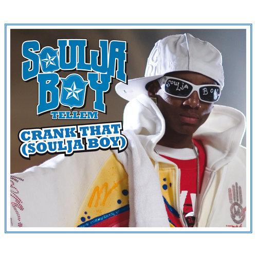 Crank That (Soulja Boy) - International Version