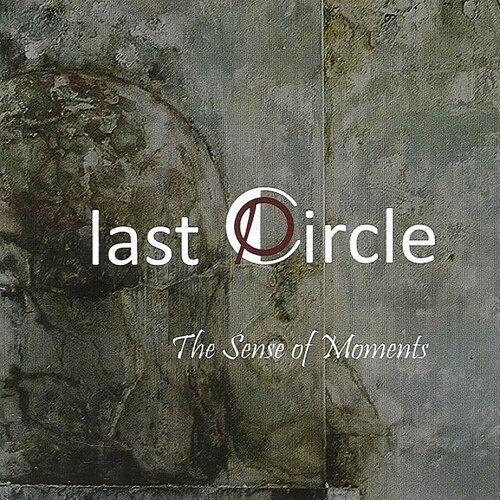 Last Circle the Sense of Moments