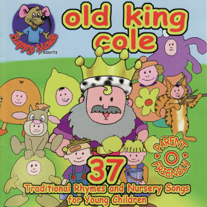 Happy Mouse Presents: Old King Cole -  37 Traditional Rhymes And Nursery Songs For Young Children