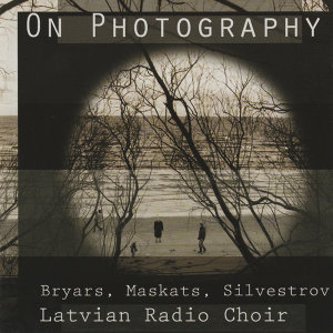 On Photography - Bryars, Maskats, Silvestrov