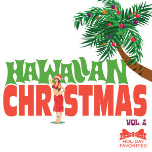 Hawaiian Christmas Vol. II