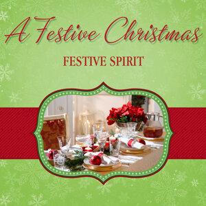 A Festive Christmas - Festive Spirit