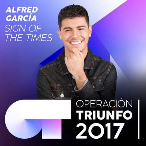 Sign Of The Times - Operación Triunfo 2017