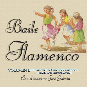 Baile Flamenco Vol. 1