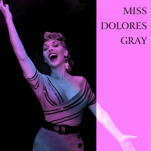 Miss Dolores Gray