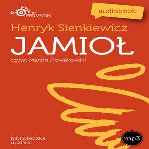 Henryk Sienkiewicz: Jamiol
