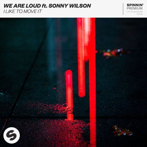 I Like To Move It (feat. Sonny Wilson)