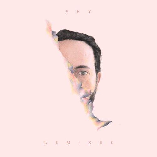 SHY (feat. Brayton Bowman) - The Remixes