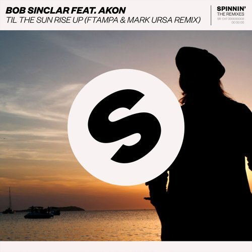 Til The Sun Rise Up (feat. Akon) - FTampa & Mark Ursa Remix