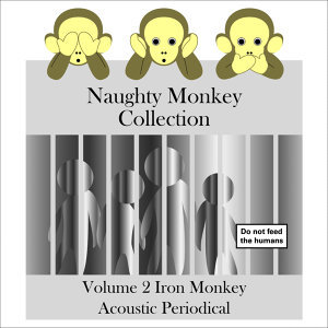 Naughty Monkey Collection Volume 2 Iron Monkey Acoustic Periodical