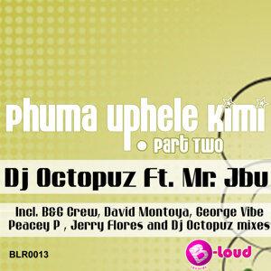 Phuma Uphele Kimi, Pt. 2