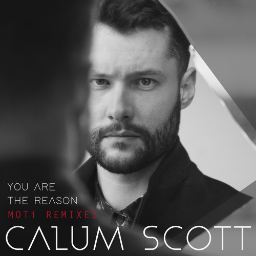 You Are The Reason - MOTi Remixes
