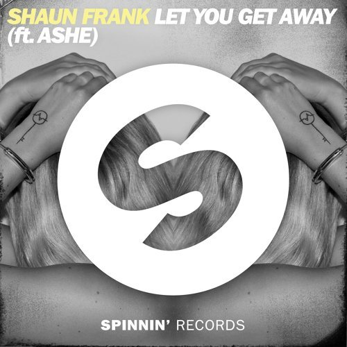 Let You Get Away (feat. Ashe) - Extended Mix