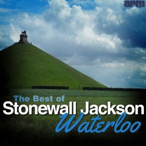 Waterloo - The Best of Stonewall Jackson