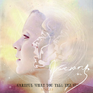 Careful What You Tell the Sky (Single)