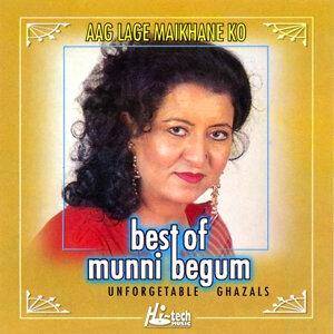 Best of Munni Begum (Aag Lage Maikhane Ko)