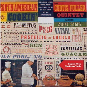 South American Cookin' - Original Album Plus Bonus Tracks