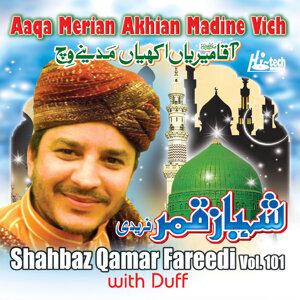 Aaqa Merian Akhian Madine Vich Vol. 101 - Islamic Naats with Duff