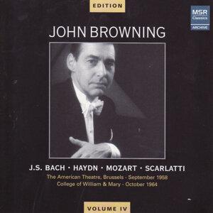 John Browning Edition, Vol. IV - Bach, Haydn, Mozart, Scarlatti