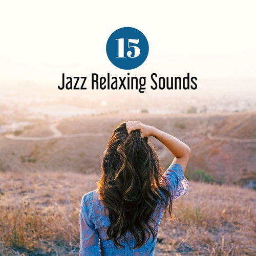 15 Jazz Relaxing Sounds