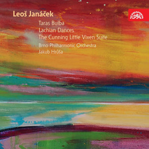 Janáček: Lachian Dances, Suite from The Cunning Little Vixen, Taras Bulba