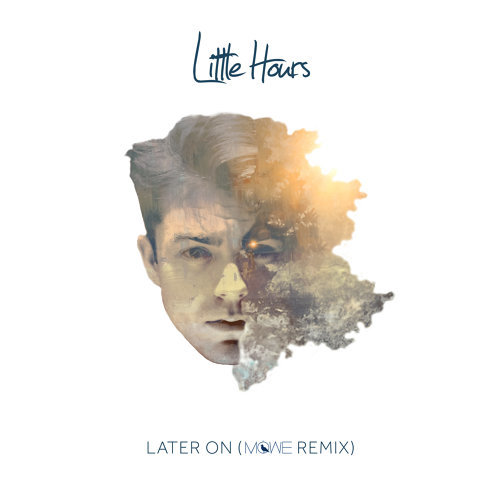 Later On - Möwe Remix
