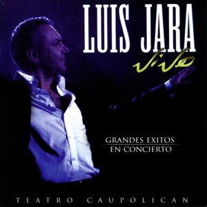 Luis Jara Vive : Grand Exitos en Concierto - Teatro Caupolican